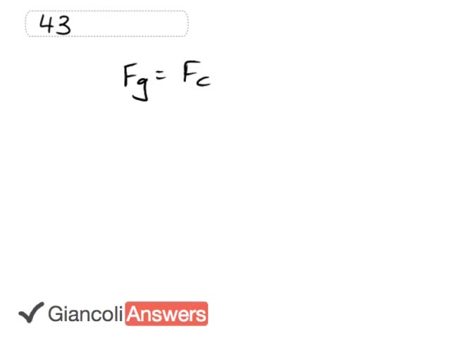 Giancoli 6th Edition, Chapter 5, Problem 43